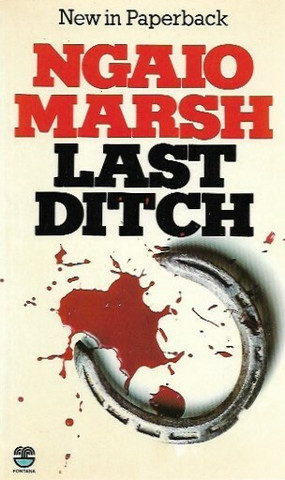 Marsh, Ngaio: Last Ditch