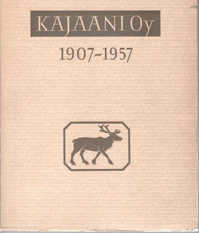 Susitaival, Paavo: Kajaani oy 1907-1957