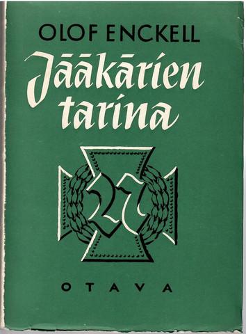 Enckell, Olof: Jääkärien tarina
