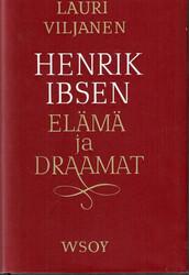 Viljanen, Lauri: Henrik Ibsen : elämä ja draamat