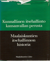 Soikkanen Hannu: Kunnallinen itsehallinto - kansanvallan perusta