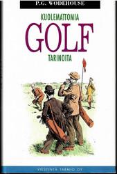 Wodehouse, P. G.: Kuolemattomia golftarinoita