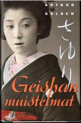 Golden, Arthur: Geishan muistelmat