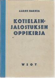 Harmia Aarne: Kotieläinjalostuksen oppikirja