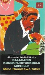 McCall Smith, Alexander: Kalaharin konekirjoituskoulu miehille