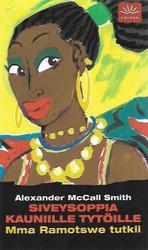 McCall Smith, Alexander: Siveysoppia kauniille tytöille