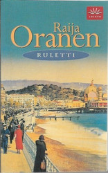 Oranen, Raija: Ruletti