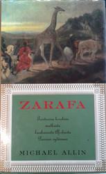 Allin, Michael: Zarafa - Tositarina kirahvin matkasta kaukaisesta Afrikasta Pariisin sydämeen