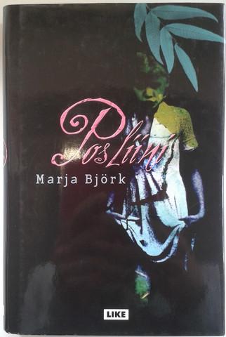 Björk, Maria: Posliini