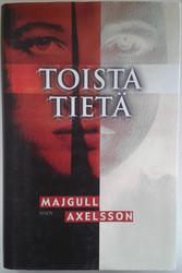 Axelsson, Majgull: Toista tietä