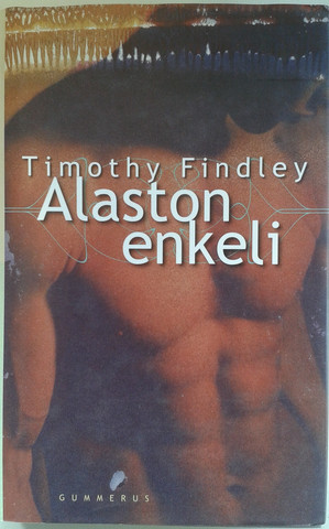 Findley, Timothy: Alaston enkeli