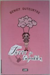 Duteurtre, Benoit: Tyttö ja tupakka