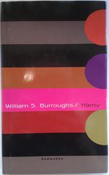 Burroughs, William: Hämy