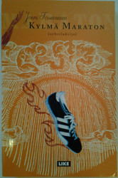 Tossavainen, Jouni: Kylmä Maraton (urheilukirja)