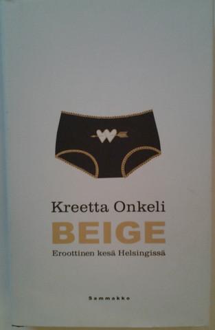 Onkeli, Kreetta: Beige - Eroottinen kesä Helsingissä