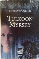 Lander, Leena: Tulkoon myrsky