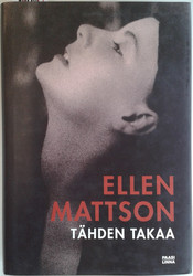 Mattson, Ellen: Tähden takaa