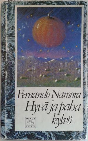 Namora, Fernando: Hyvä ja paha kylvö
