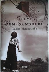 Sem-Sandberg, Steve: Täältä Yhteismaalle