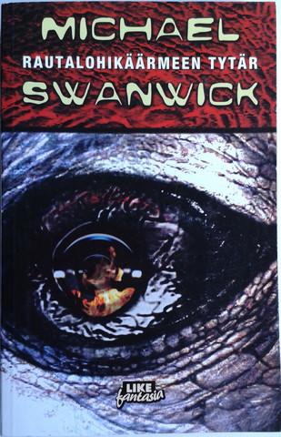 Swanwick, Michael: Rautalohikäärmeen tytär