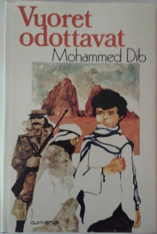 Dib, Mohammed: Vuoret odottavat