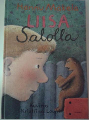 Mäkelä, Hannu: Liisa Salolla