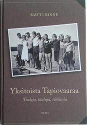 Rinne, Matti: Yksitoista Tapiovaaraa : tuoleja, tauluja, elokuvia