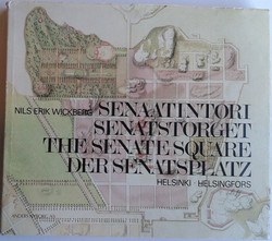 Wickberg, Nils Erik: Senaatintori - Senatstorget - The Senate Square : Helsinki - Helsingfors