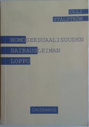 Stålström, Olli: Homoseksuaalisuuden sairausleiman loppu