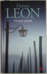 Leon, Donna: Ylimpiä ystäviä