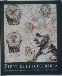 Terho Henri et.al. (toim.): Pieni kulttuurikirja Juhlateos suomalaiselle kulttuurille ja luovuudelle