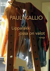 Kallio, Pauli: Lippalakki jossa on valot - runoja