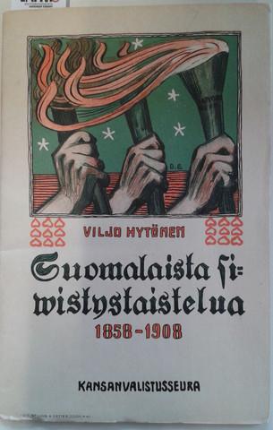 Hytönen, Viljo: Suomalaista sivistystaistelua 1858-1908