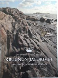Enqvist, Ove & Eskola, Taneli: Kruunun jalokivet - Vallisaari ja Kuninkaansaari