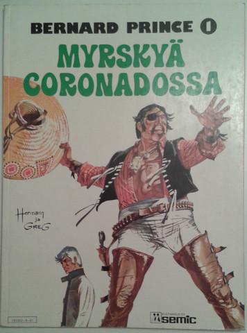 Hermann & Greg: Bernard Prince 1. Myrskyä Coronadossa