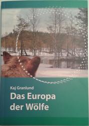 Granlund, Kaj: Das Europa der Wölfe