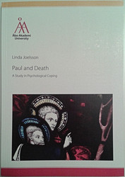 Joelsson, Linda: Paul and Death : a Study in Psychological Coping
