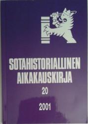 Sotahistoriallinen aikakauskirja 20 : Sotahistoriallisen seuran ja Sotatieteen laitoksen julkaisuja