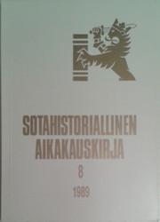 Sotahistoriallinen aikakauskirja 8 : Sotahistoriallisen seuran ja Sotatieteen laitoksen julkaisuja.