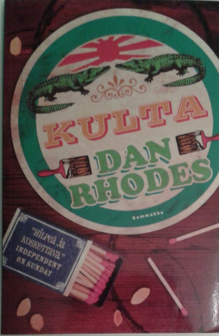 Rhodes, Dan: Kulta