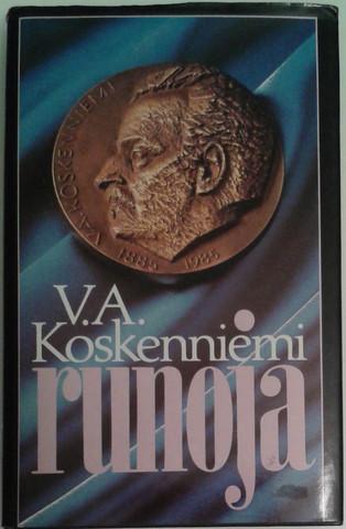 Koskenniemi, V. A.: Runoja