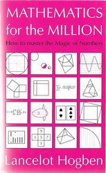 Hogben, Lancelot: Mathematics for the million