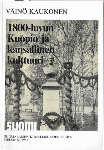 Kaukonen, Väinö: 1800-luvun Kuopio ja kansallinen kulttuuri