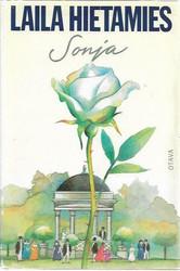 Hietamies, Laila: Sonja -sarja (Sonja, Myrskypilvet, Valkoakaasiat, Satakielimetsä)