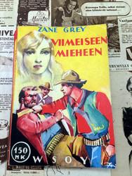 Zane Grey: Viimeiseen mieheen