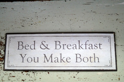 Sisustuskyltti: Bed & Breakfast, You Make Both!