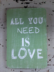 Puinen kyltti 2: All you need is love