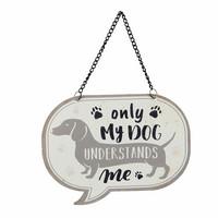 Vain koira ymmärtää -kyltti