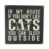 Jos et tykkää kissoista - kyltti