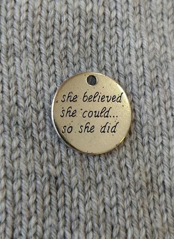 She believed she could-riipus, pyöreä